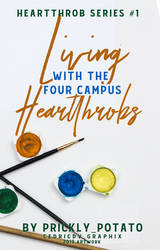 Living with the four campus heartthrobs by xedrik24