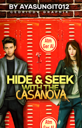 HIDE AND SEEK WITH THE CASSANOVA by xedrik24