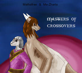 Crossover Masters Matha and Zharty