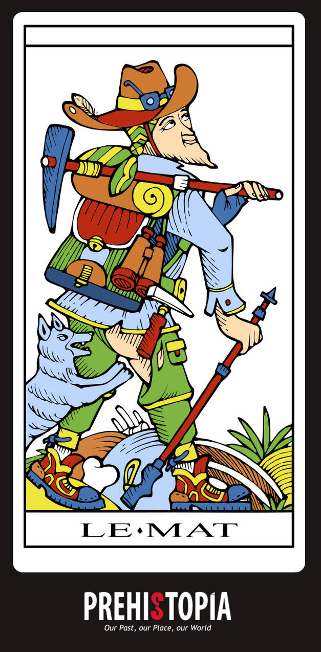 LE MAT/ THE FOOL/ MARSEILLE PALEO-TAROT. by PREHISTOPIA