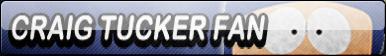 Craig Tucker Fan Button