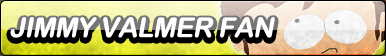 Jimmy Valmer Fan Button