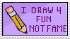 Fun Not Fame Stamp by divine-dawn