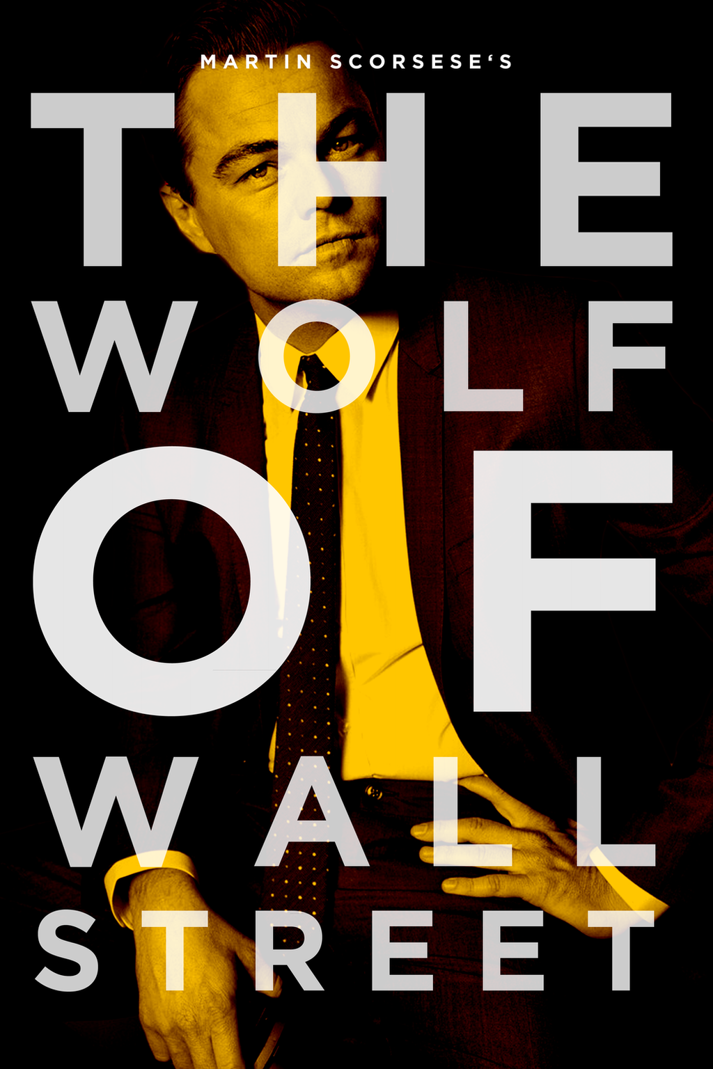 The Wolf Of Wall Street Poster I By Mrsteiners On Deviantart