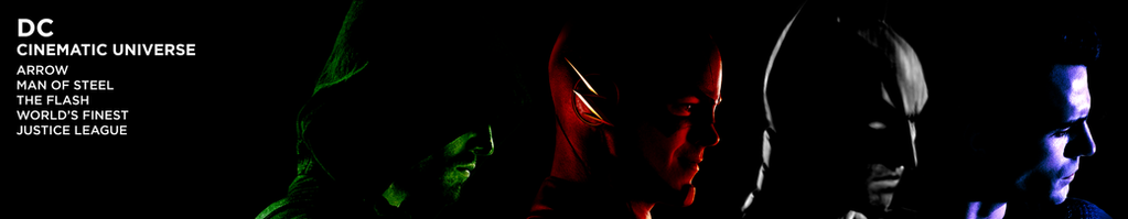 DC CINEMATIC UNIVERSE - BANNER by MrSteiners