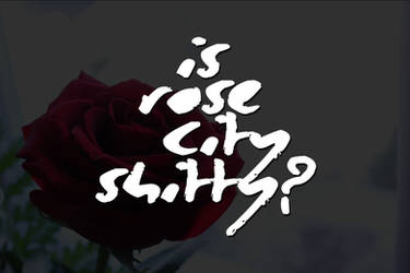 Is Rose City Shitty? - Short Documentary (2017)