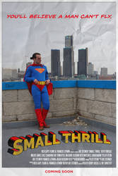 SMALL THRILL | Superman Short Film (2018) Poster