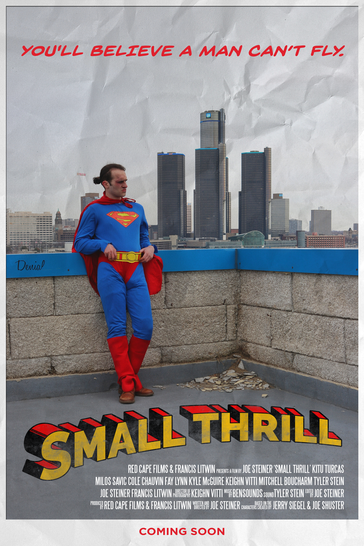 SMALL THRILL | Superman Short Film (2018) Poster by MrSteiners