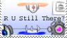 R U Still There? by tera633