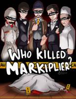 Who Killed Markiplier by HiImThatGuy