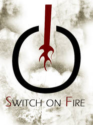 Switch on Fire by ciprusm
