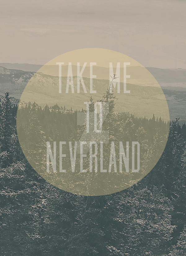 Take Me To Neverland By Clomailen On Deviantart