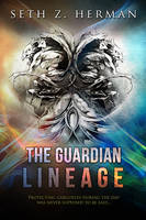 The Guardian Lineage