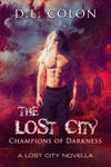 The Lost City - Champions of Darkness