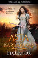 Asta and the Barbarians by CoraGraphics