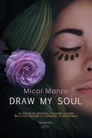 Draw my Soul by CoraGraphics