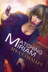 Matching Miriam