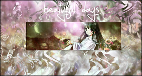 Beatyful days