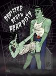 DON'T FEAR DEATH FEAR DIRTY