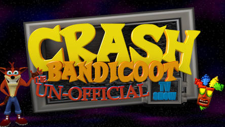 Crash Bandicoot The Un-Official TV Show by CRASHARKI
