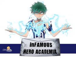 Commission:  Infamous Hero Academia