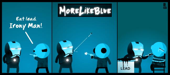 MoreLikeBlue: Irony Man by MrGobi