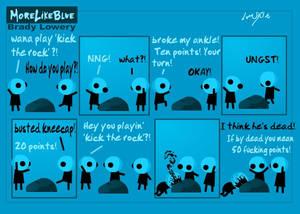 MoreLikeBlue: Kick The Rock