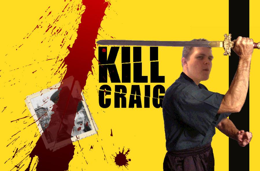 Kill Craig Movie Poster Kill Bill Parody By Bassmonkeh94 On Deviantart