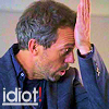 Gregory House -Idiot version 2 by ChiaryLoveHouse95
