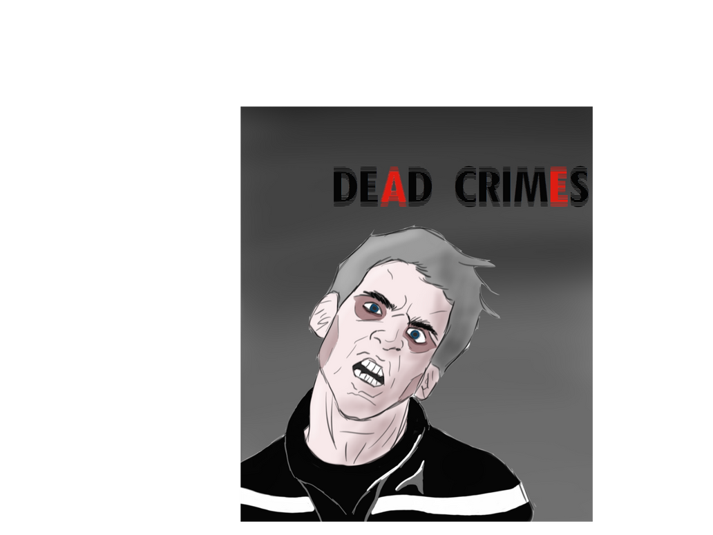 Dead Crimes by Joshua-Alan-Lee