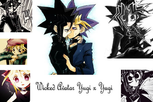 Wicked Avatar x Yugi