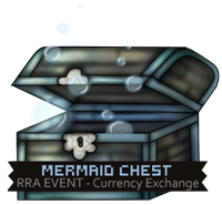 Event: Mermaid Chest