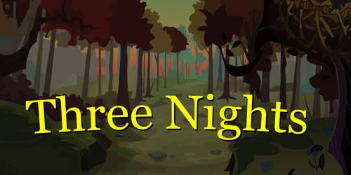 Three Nights 1 by Bradel-Bound