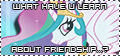 011 - What Have U Learn, About Friendship? (PNG) by Ov3rHell3XoduZ