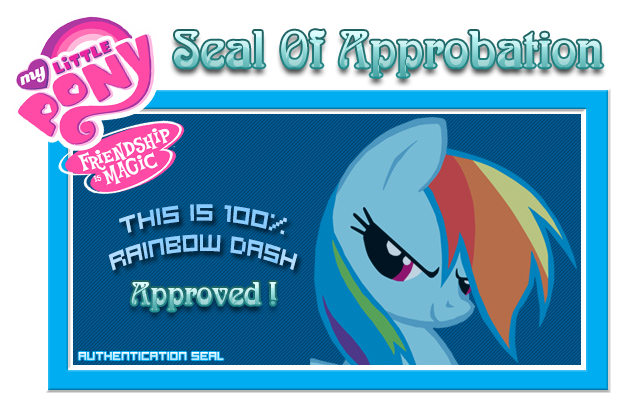 [02] Seal Of Approbation - Rainbow Dash