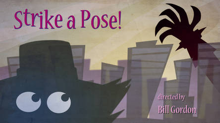 Title Card for Strike a Pose