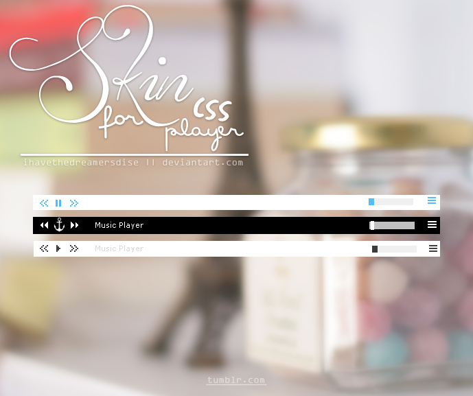 Skins - CSS Player .2 by Ihavethedreamersdise