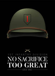 1st Infantry Division - No Sacrifice Too Great by graphicamechanica