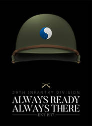 29th Infantry Div. - Always Ready, Always There by graphicamechanica