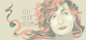 Feel your dreams