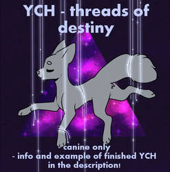YCH : Galaxy / threads of destiny (suspended) by D-Dyee