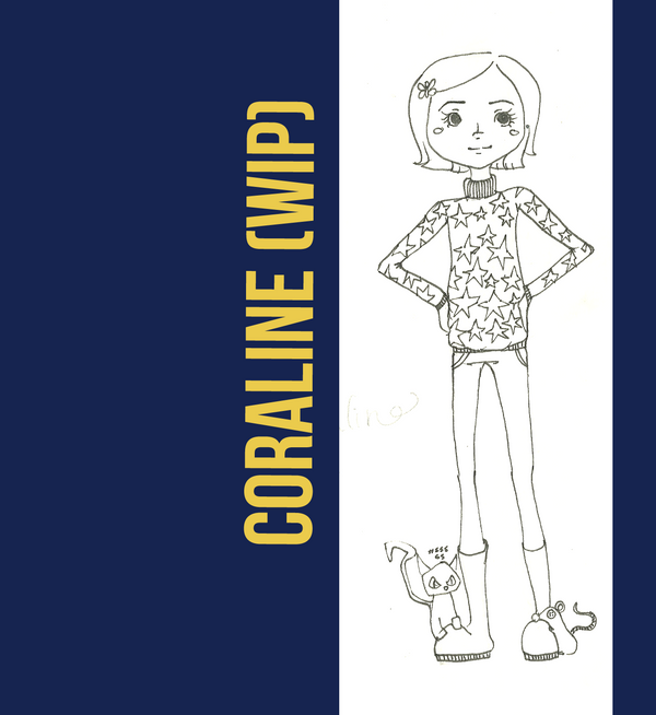 Coraline WIP by FreedomDrawer