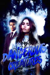 Dangerous Creatures by DemonicaStudios15