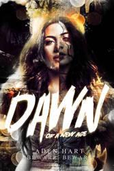 Dawn Of A New Age by DemonicaStudios15