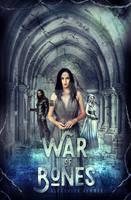 War of Bones by DemonicaStudios15