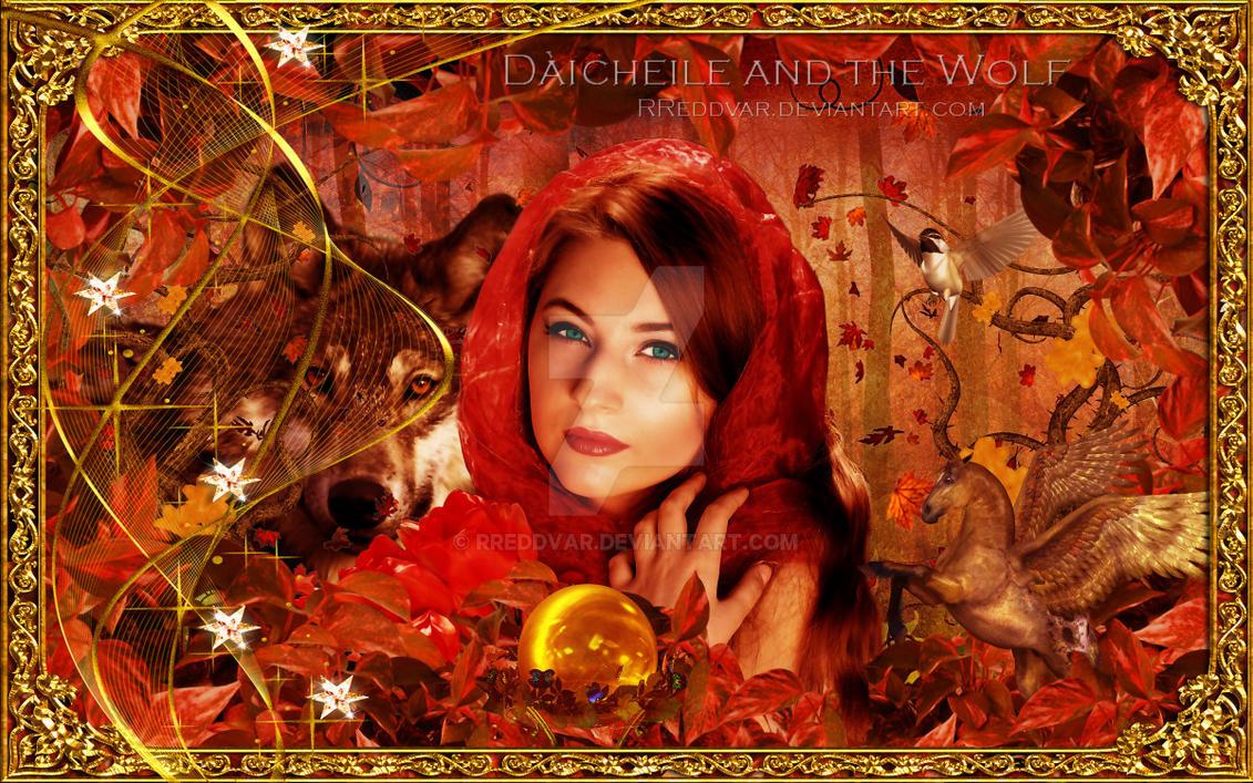 Daicheile and the Wolf by RReddVar