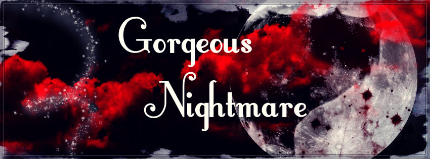A Gorgeous Nightmare Banner by KalyxArmada