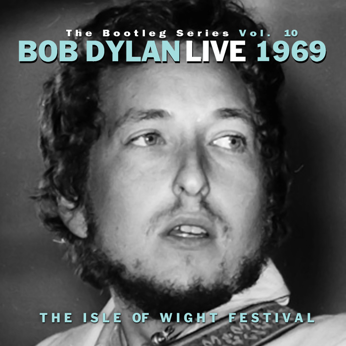 Bob Dylan Another Self Portrait Deluxe Bob Dylan - Isle Of Wight 1969