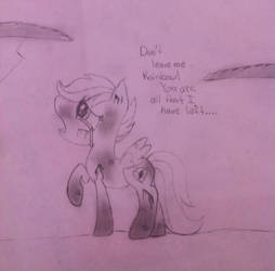 MLP Don't Leave Me!!