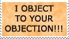 I Object To Your Objection by Myouchi